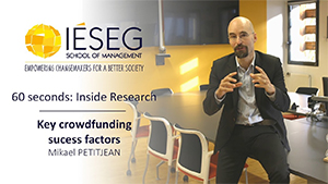60 seconds : Inside Research - Mikael PETITJEAN - Key crowdfunding success factors