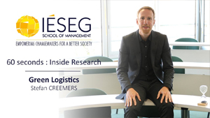 60 seconds : Inside Research - Stefan CREEMERS - Green Logistics