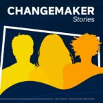 Changemaker Stories, le podcast IESEG et IESEG Network
